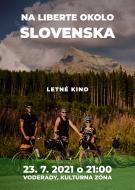 Letné kino: NA LIBERTE OKOLO SLOVENSKA 1